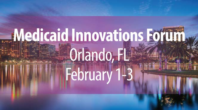 Medicaid Innovations Forum