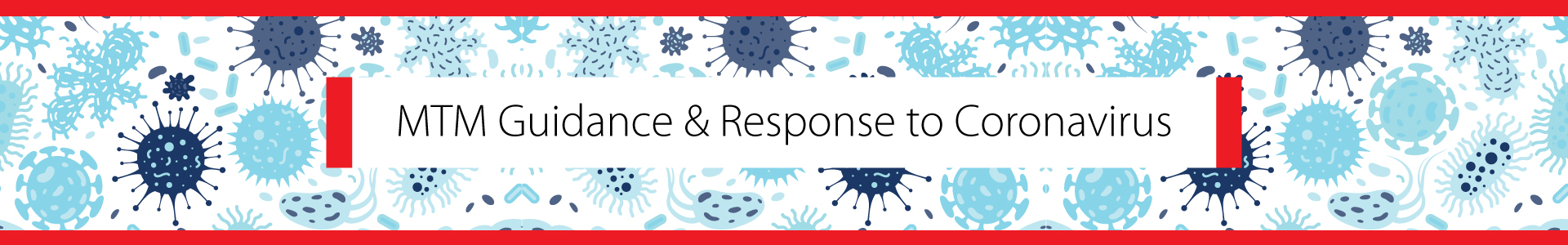 MTM Guidance and Response to the Coronavirus
