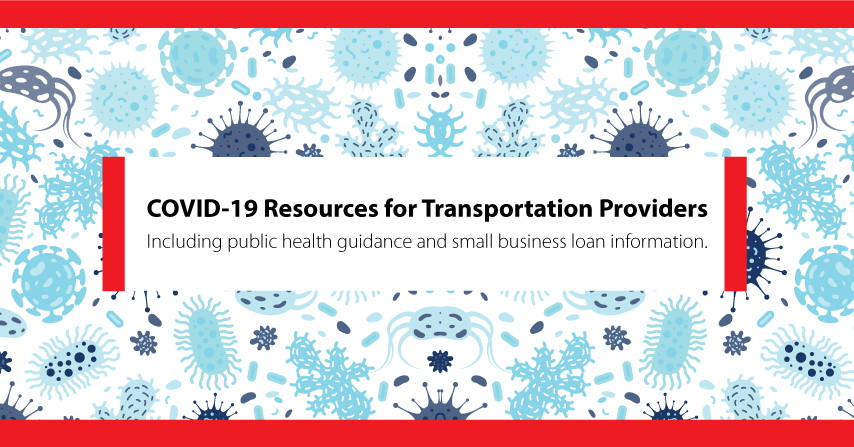 COVID-19 Resources for Transportation Providers