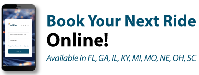 Book Your Next Ride Online! Available in FL, GA, IL, KY, MI, MO, NE, OH, SC